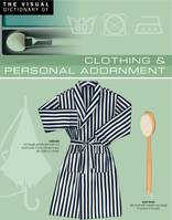 The Visual Dictionary of Clothing & Personal Adornment, Clothing & Personal Adornment