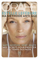 ORAHE, MA METHODE ANTI-AGE