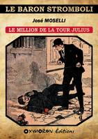 Le million de la Tour Julius