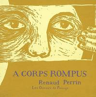 CORPS ROMPUS (A)