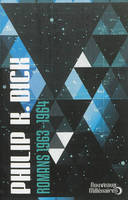Romans / Philip K. Dick, 1963-1964, Romans : 1963-1964