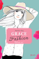 Grace and fashion 3 : Embrasse-moi !, Grace and fashion (Tome 3)