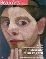 Paula Modersohn-Becker / l'intensité d'un regard