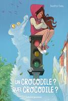 Un crocodile? Quel crocodile?