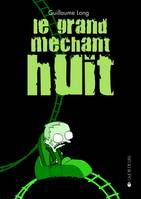 GRAND MECHANT HUIT (LE)/SOMNAMBULE