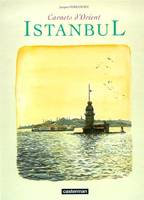 Carnets d'Orient., 7, ISTANBUL