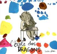 ECOLE DES DRAGONS (L)