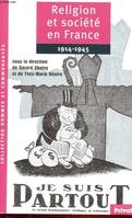 RELIGION ET SOCIETE EN FRANCE 1914-1945, 1914-1945
