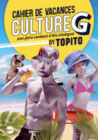 Le Cahier de vacances Culture G by Topito 2019