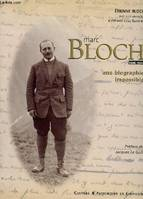 Marc Bloch (1886-1944), une biographie impossible...