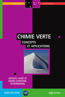 Chimie verte, Concepts et applications