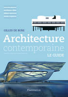 Architecture contemporaine, LE GUIDE