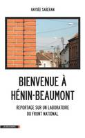 Bienvenue à Hénin-Beaumont, Un laboratoire du Front national