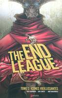The end league, THE END LEAGUE T02 : ICONES VIEILLISSANTES, 2