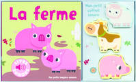 La ferme, 6 animaux, 6 images, 6 sons