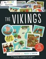 MY FIRST FACT FILE THE VIKINGS: EVERYTHING YOU NEED TO KNOW (IVY KIDS) /ANGLAIS