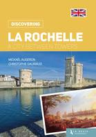 La Rochelle, A city between towers