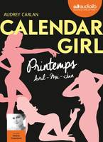 Calendar Girl 2 - Printemps (Avril, Mai, Juin), Livre audio 1 CD MP3