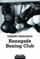 Renegade Boxing Club