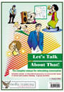 Let's talk about that !, the complete manual for stimulating conversation