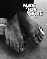 Made for Skate (10th Anniversay Expanded Edition) /anglais