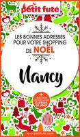 SHOPPING DE NOËL À NANCY 2020 Petit Futé
