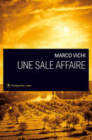 Une sale affaire