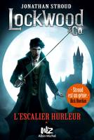 Lockwood & Co - tome 1, L'escalier hurleur