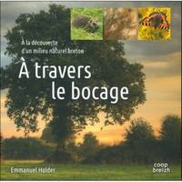 A TRAVERS LE BOCAGE A LA