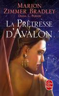 Les Dames du lac ., La Prêtresse d'Avalon (Le cycle d'Avalon, tome 4)