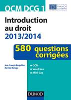 QCM DCG 1 - Introduction au droit 2013/2014 - 580 questions corrigées, 580 questions corrigées