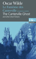 Le Fantôme des Canterville et autres contes/The Canterville Ghost and other short fictions, and other short fictions