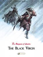 The Marquis of Anaon, Tome 2, t2 The Black Virgin