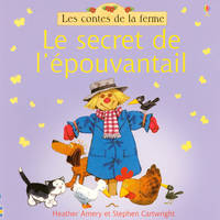LE SECRET DE L'EPOUVANTAIL