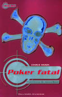 La jeunesse de James Bond, III : Poker fatal, Volume 3, Poker fatal