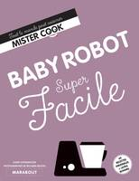 Super Facile Baby Robot