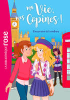 Ma vie, mes copines 16 - Excursion à Londres