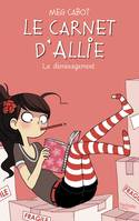 1, Le Carnet d'Allie  - Le déménagement