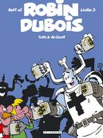 Best of Robin Dubois, Livre 3, Robin Dubois : best of