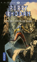Les mutants de Gaïa, Cycle Bardioc volume 12