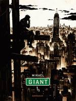 Giant - Tome 1 - Tome 1