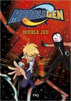 MARBLEGEN - TOME 6 DOUBLE JEU - VOLUME 06