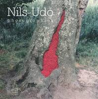 Nils-Udo / photographies, photographies