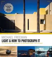 Light & How to Photograph It, The Heart of Photography