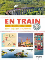 En train, 30 aventures à travers l'Europe