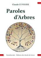 Paroles d'Arbres, Essai