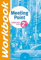 MEETING POINT ANGLAIS 2DE - WORKBOOK, ED. 2009, Ex