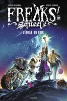 1, Freaks squeele - tome1