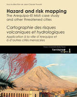 Hazard and risk mapping, The Arequipa–El Misti case study and other threatened cities