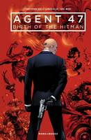 Agent 47 : Birth of the Hitman